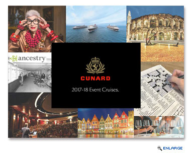 Cunard Unveils a Fresh Line-Up of Special Event Cruises: From Geneaology to Literature and Fashion, as Part of 2017-2018 Voyage Program